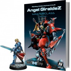 Painting miniatures from A to Z, Ángel Giráldez Masterclass Volume 1 с лимитной моделью