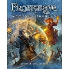 Frostgrave Fantasy Wargames in the Frozen City правила