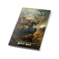 The Destiny of Kings - Kings of War Campaign Supplement