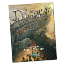 Through The Breach, Penny Dreadful: Northern Aggression